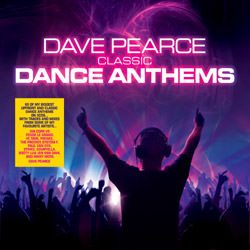 Classic Dance Anthems - Dave Pearce