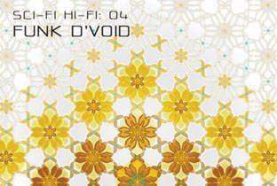 Sci.Fi.Hi.Fi 04 mixed by Funk D'Void