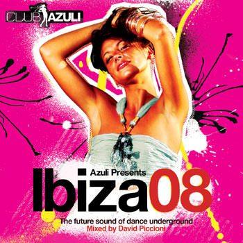 Azuli presents IBIZA 08