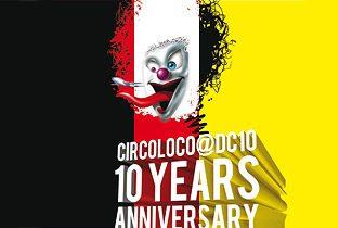 Circoloco - 10 Years
