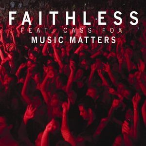 music_matters_by_faithless__cass_fox.jpg