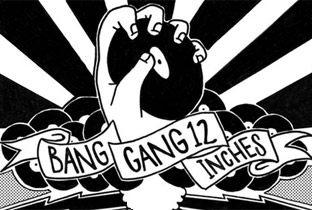 Bang Gang 12 Inches: A Radicool Compilation compilation cover