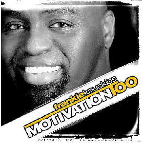 motivation_too_-_frankie_knuckles.jpg