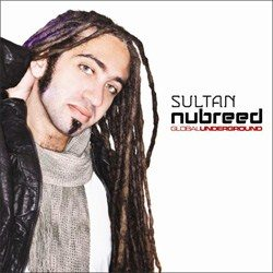 Global Underground Nubreed - Sultan cover album with Sultan face