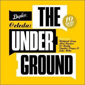 CELEDA Duplex Digital a lansat Celeda - The Underground 10 Years