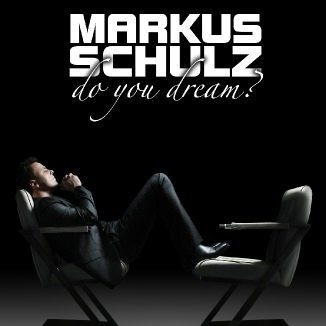 Do You Dream by Markus Schulz