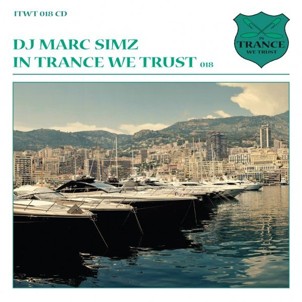 In Trance We Trust by Dj Marc Simz