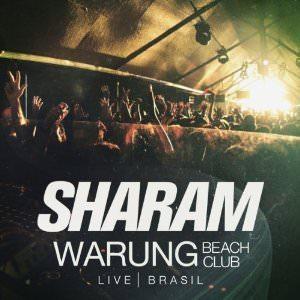 Sharam at Warung Beach Club Live