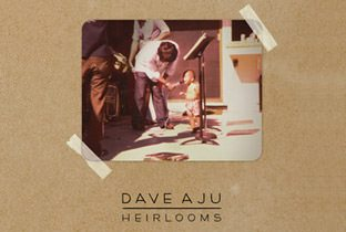 Heirlooms by Dave Aju