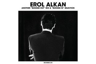 Another Bugged Out Mix by Erol Alkan