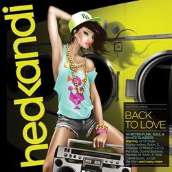 Hed Kandi - Back To Love