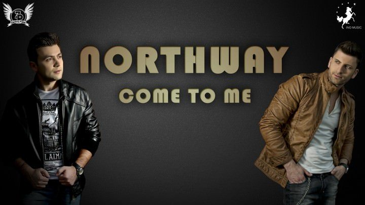 Northway - Come To Me