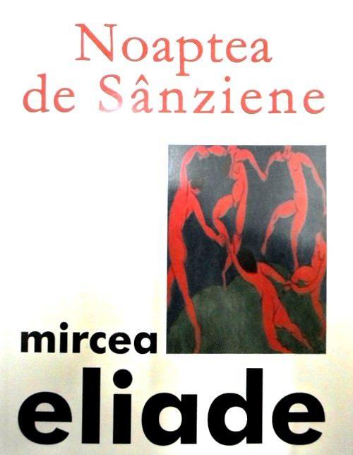 coperta cartii Noaptea de Sanziene de Mircea Eliade